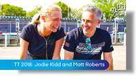 TT 2018: Jodie Kidd and Matt Roberts