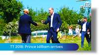 TT 2018: Prince William arrives
