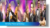 Strictly Manx preview
