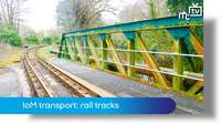 IoM transport: rail tracks