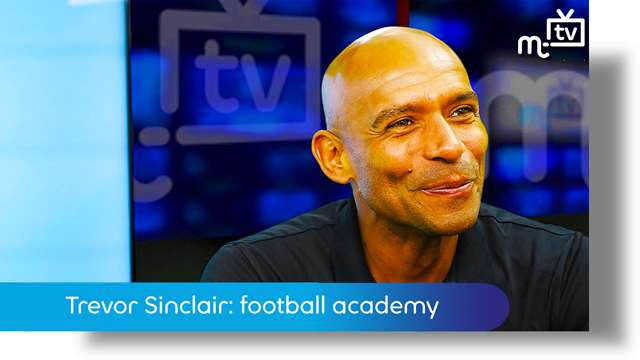 Preview of - Trevor Sinclair: football academy
