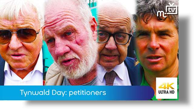 Preview of - Tynwald Day: petitioners