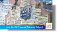 Last day at St Thomas' CofE Primary School