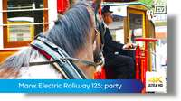 Manx Electric Railway 125th anniversary party