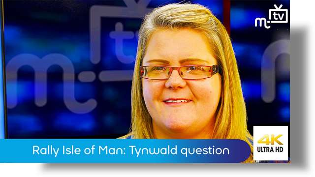 Preview of - Rally Isle of Man: Tynwald question