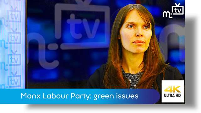 Preview of - Manx Labour Party: green issues