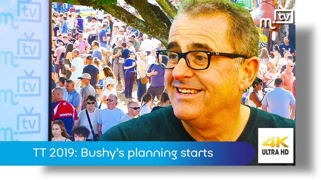 Preview of - TT 2019: Bushy's planning starts