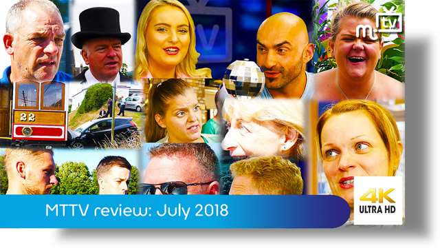 Preview of - MTTV review of the year: July 2018