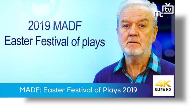 MADF: Easter Festival of Plays 2019 | MT TV | iom news on