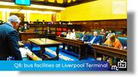 Q8: bus facilities at Liverpool Terminal