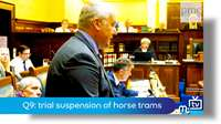Q9: trial suspension of horse trams
