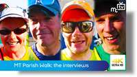MT Parish Walk 2019: the interviews