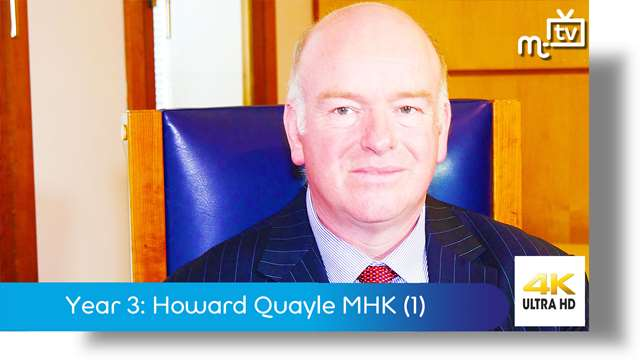 Preview of - Year Three: Howard Quayle MHK part one
