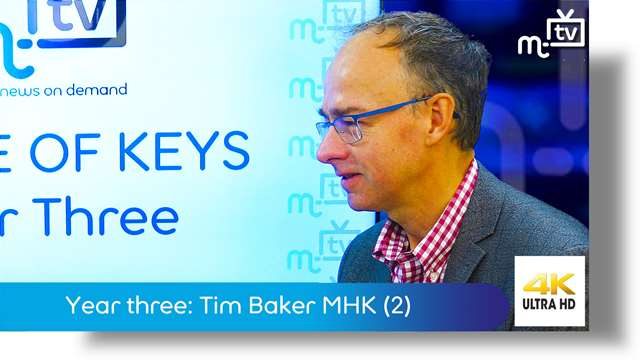 Preview of - Year three: Tim Baker MHK part two