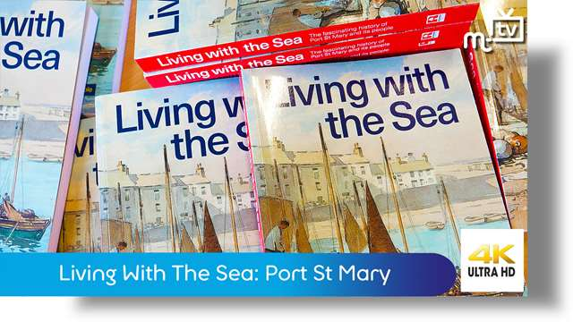 Preview of - Living With The Sea: Port St Mary
