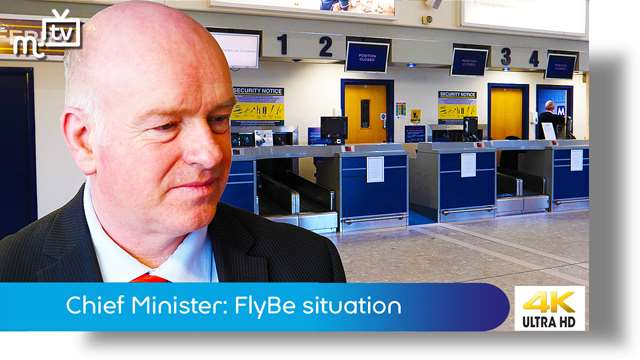 Preview of - Chief Minister: FlyBe situation