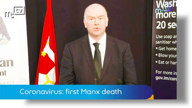 Preview of - Coronavirus: first Manx death