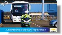 Coronavirus lockdown: repatriation starts