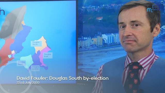 Preview of - David Fowler: Douglas South by-election
