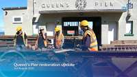 Queen's Pier restoration update
