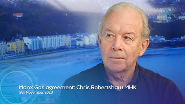 Preview of - Manx Gas agreement: Chris Robertshaw MHK