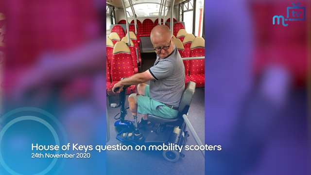 Preview of - House of Keys question on mobility scooters