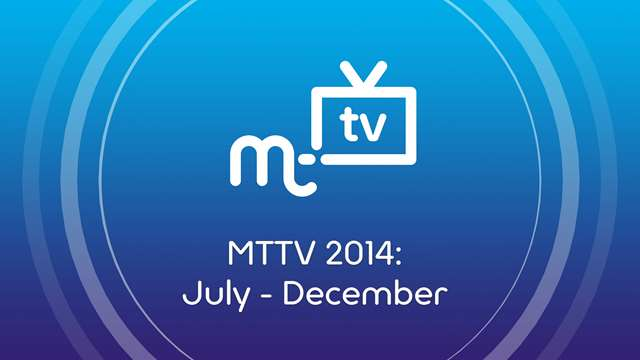 Preview of - MTTV 2014: July - December